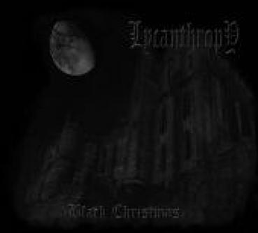 Lycanthropy - Black Christmas