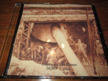 Goatthornsskullbonecrusher - Emptiness and Silence