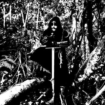 Harvest - Bend Thy Knee & Present Thy Throat to a Burning Sword of a Dark Age