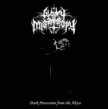 Gloomy Misanthropy - Dark Procession from the Abyss