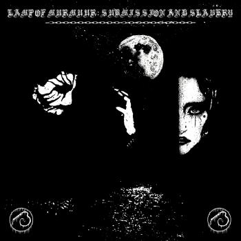 Lamp of Murmuur - Submission and Slavery