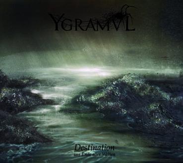 Ygramvl - Ans Ende aller Welten