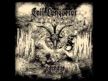 Evil Conqueror - Carnage