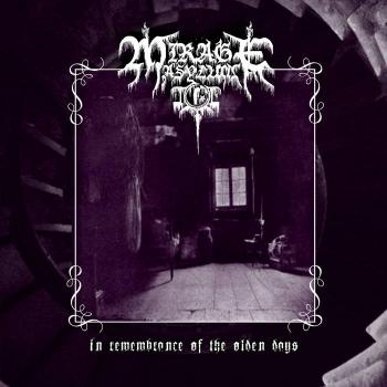 Mirage Asylum - In Remembrance of the Olden Days