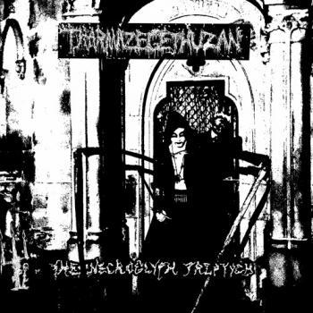 Tharmazegethuzan - The Necroglyph Triptych
