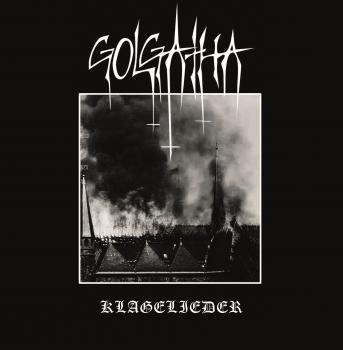 Golgatha - Klagelieder